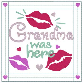 Grandma Was Here