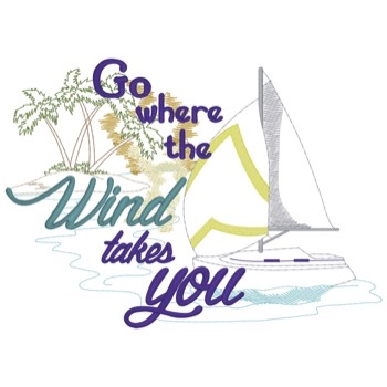 Go Where The Wind Takes You