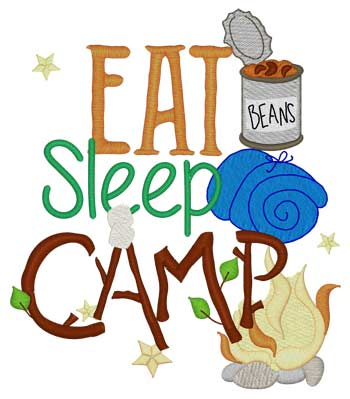 Eat, Sleep, Camp